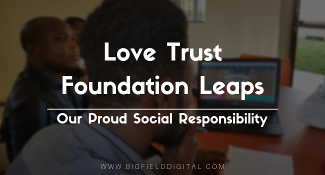 Love Trust Foundation Leaps – Our Proud Social Responsibility